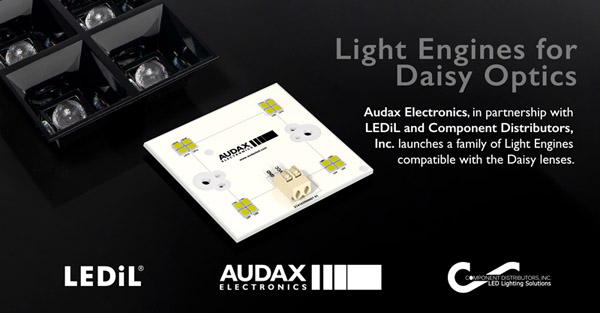 Light Engines for Daisy Optics. Audax Electronics, in partnership with LEDiL and Component Distributors, Inc. launches a family of Light Engines compatible with the Daisy lenses.
