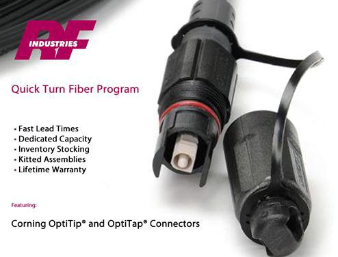 RF Industries Quick Turn Fiber Program