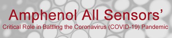 Amphenol All Sensors' Critical Role in Battling the Coronavirus (COVID-19) Pandemic