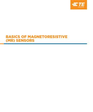 Basics of Magnetoresistive (MR) Sensors