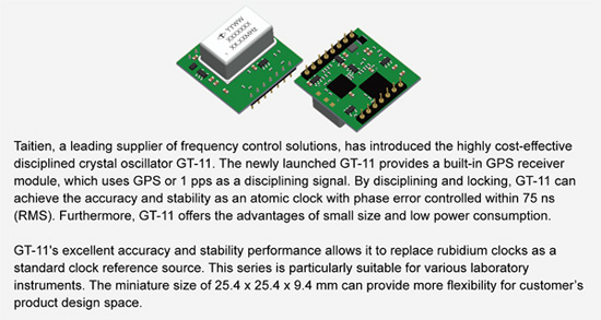 Taitien GT-11 provides a built-in GPS receiver module, which uses GPS or 1 pps as a disciplining signal.